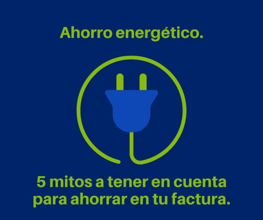 Mitos de ahorro energético